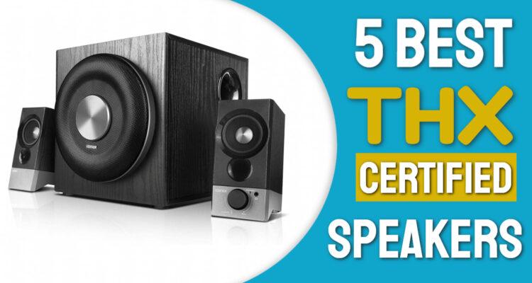 best thx certified speakers