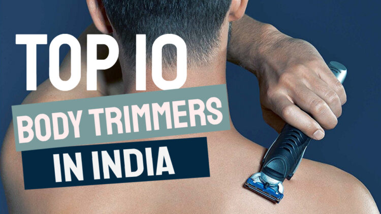 best body trimmers