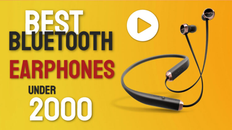 7 Best Bluetooth Earphones Under 2000 In India In 2020 Review Spec