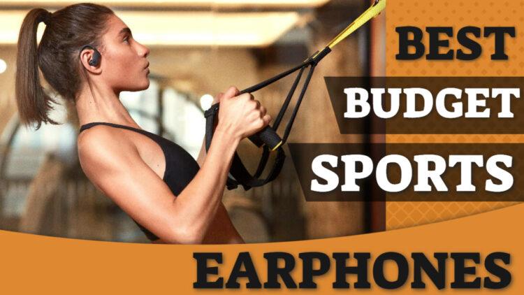 best budget sports earphones