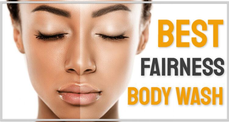 best fairness body wash