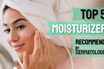 best moisturizer for face recommended by dermatologist