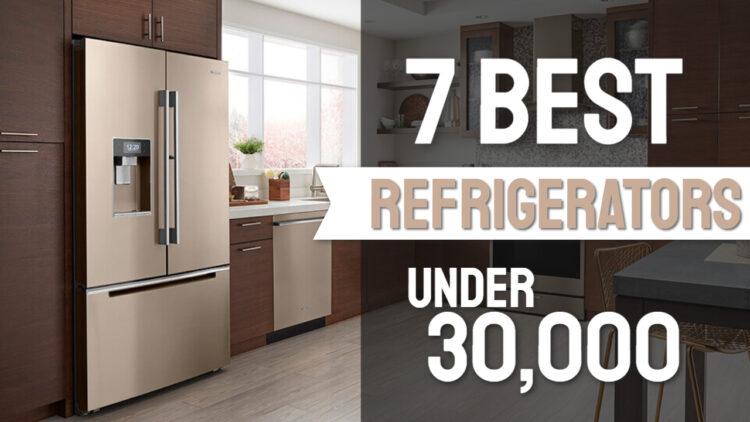 best refrigerators under 30000