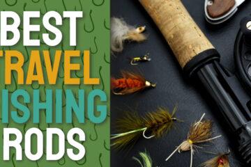 best travel fishing rods